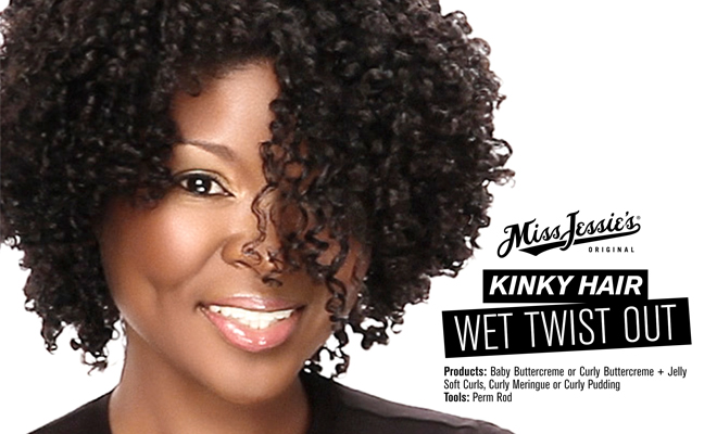 Wet Twist Out